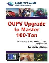 OUPV to Master Upgrade, master 100 ton, explorers guide maritime academy,  USCG approved